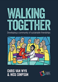 Walking Together - Developing a community of sustainable friendships